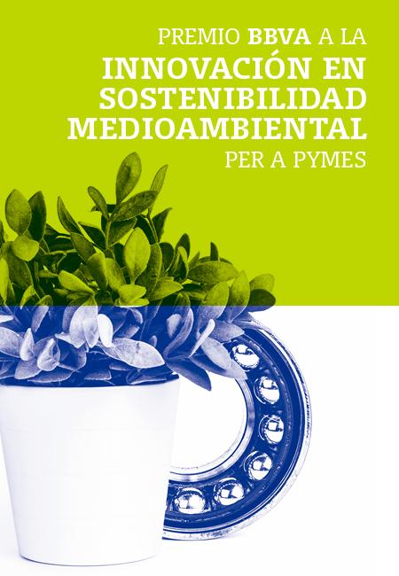 Premio BBVA a la Innovación en Sostenibilidad Medioambiental para Pymes
